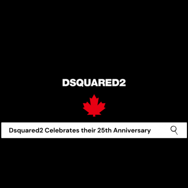 Dsquared2 Celebrate their 25th Anniversary